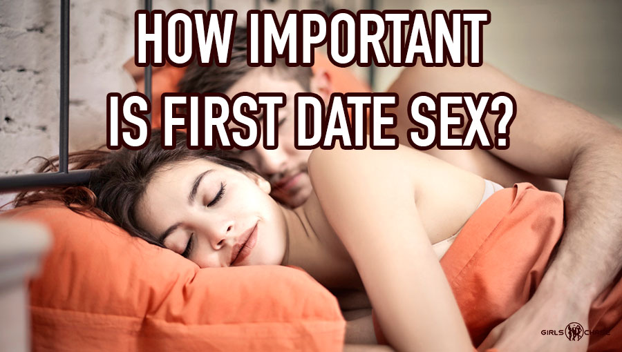 How do you get sex on the first date