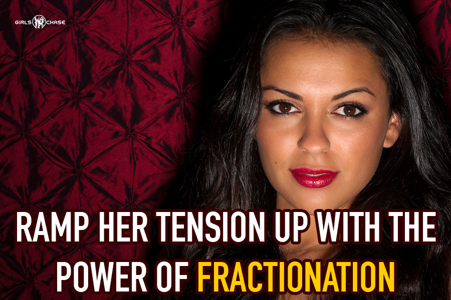 fractionation sexual tension