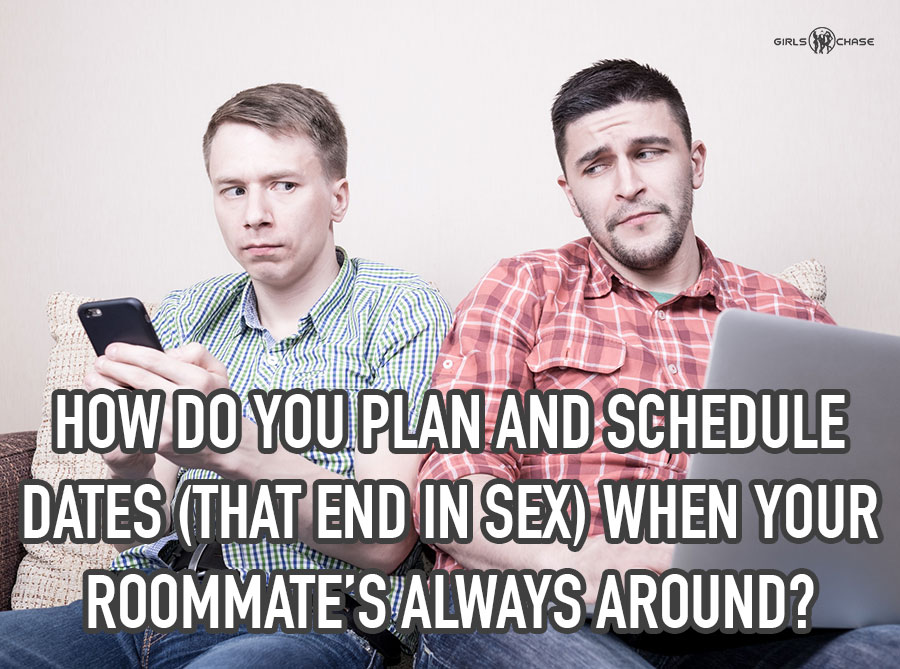 get laid when you have roommates