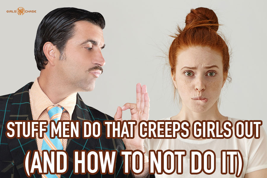 creep women out