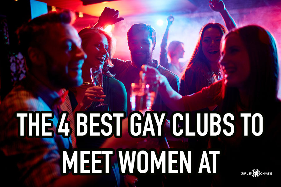meet girls at gay bars