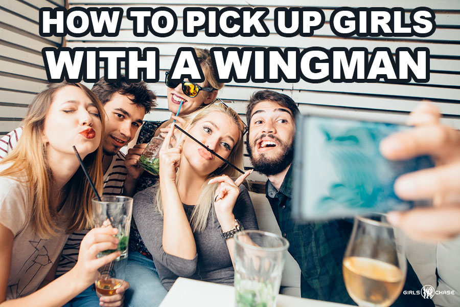 pick up girls with a wingman