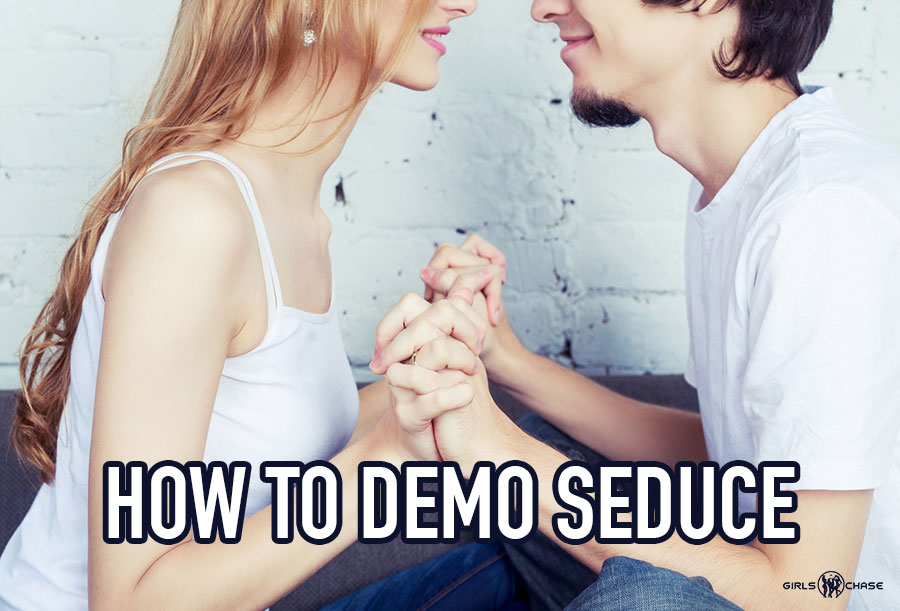 demo seduction