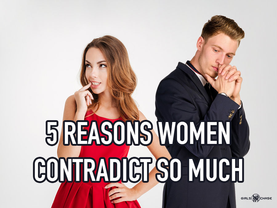 women contradict themselves