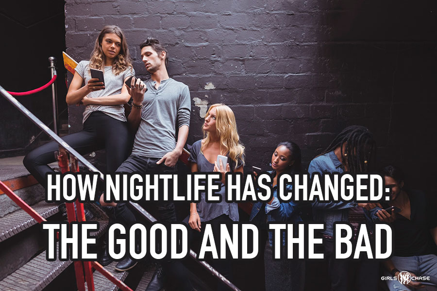 nightlife has changed