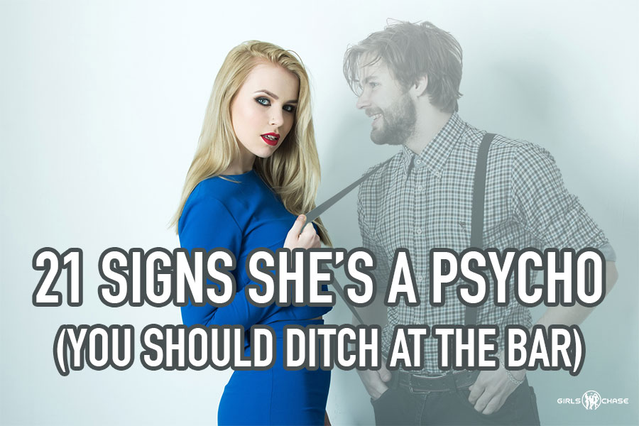 signs she's psycho