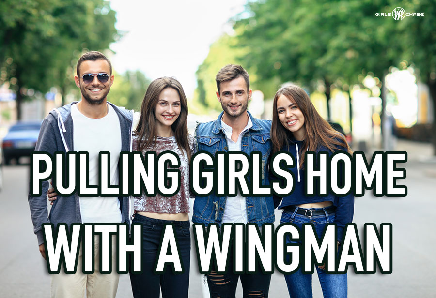 pull girls with a wingman