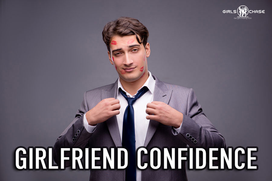 girlfriend confidence