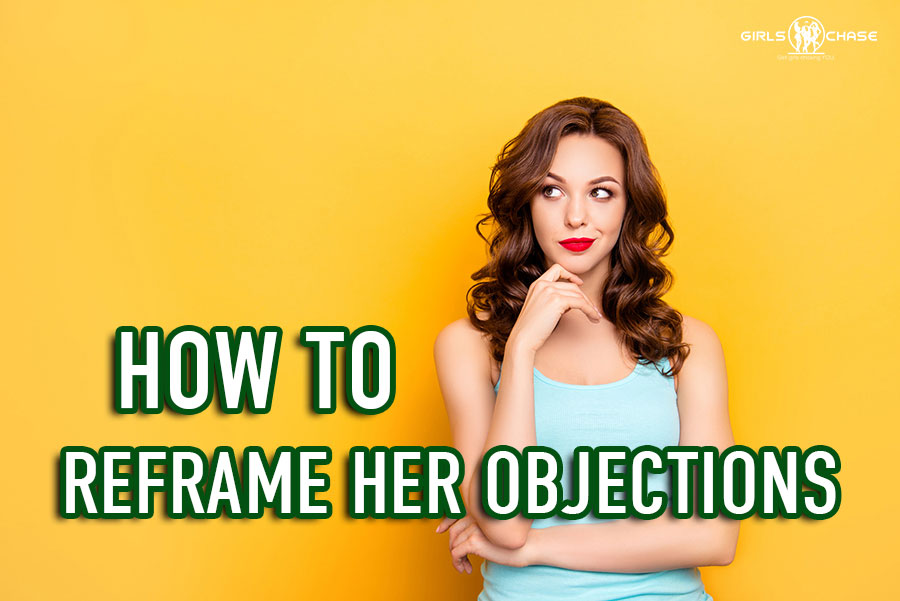 reframing her objections