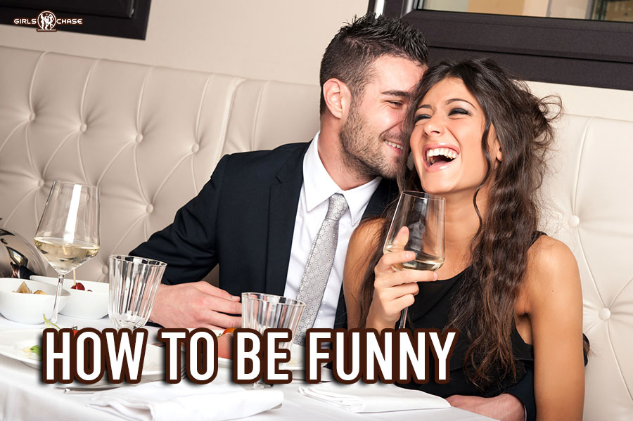 how to be funny make her laugh