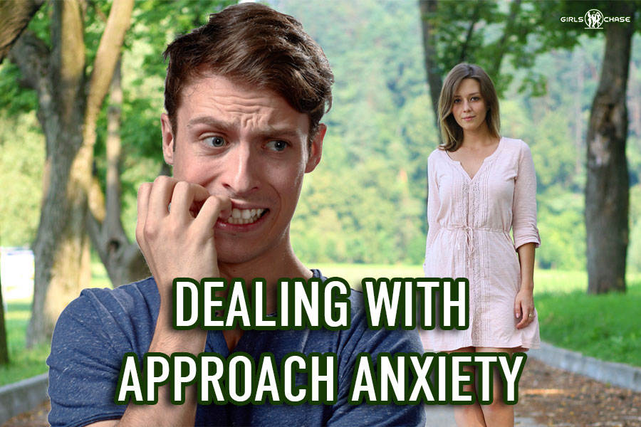 How to Deal with Approach Anxiety