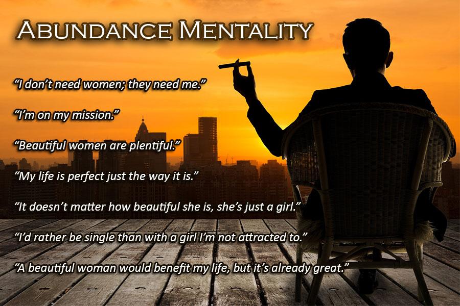 Neediness Repulses Women Abundance Mentality Makes Them Chase