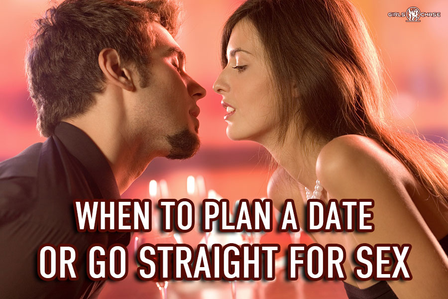 go straight for sex or set up a date