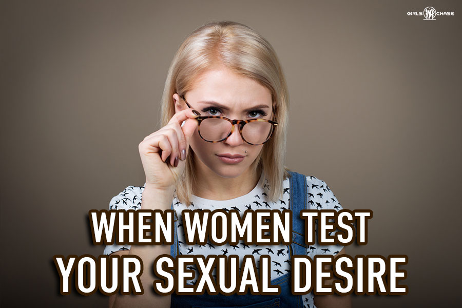 tests in the face of sexual desire