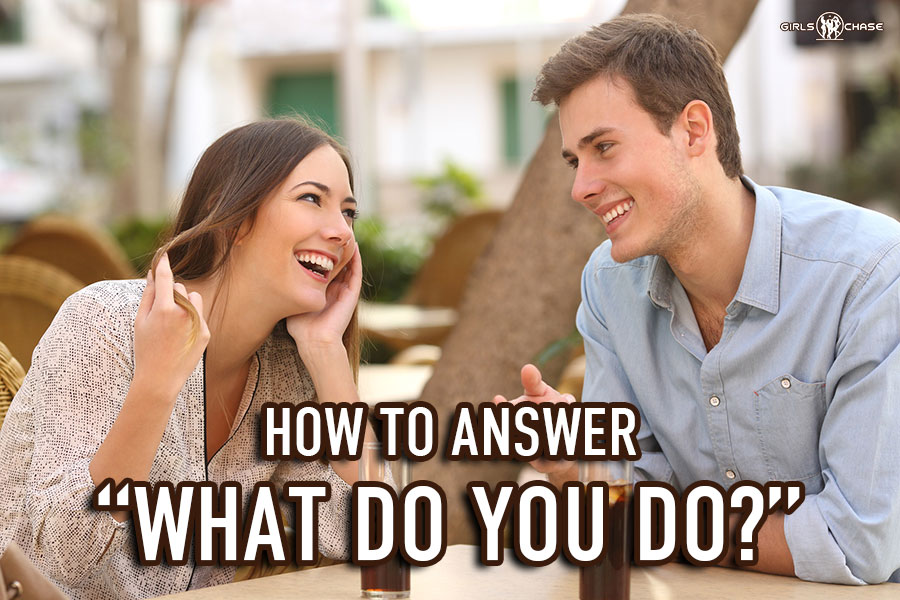 Answer 'What Do You Do' Without Saying What You Do