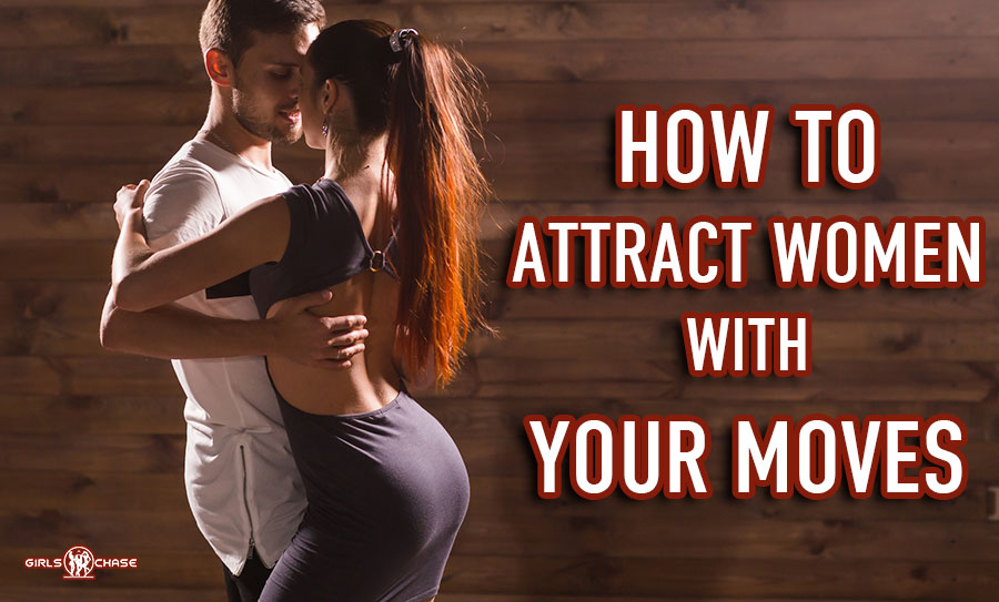 attract women by learning to dance