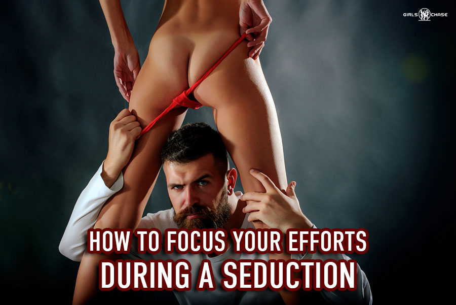 priorities in pickup and seduction