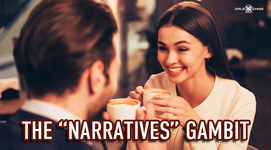 pickup and seduction gambit: narratives