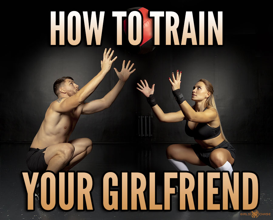how to train your girlfriend