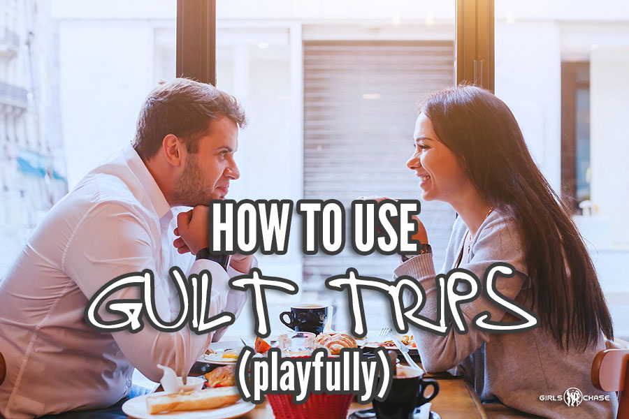 how to use guilt trips