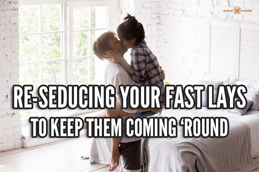 re-seduction for fast lays