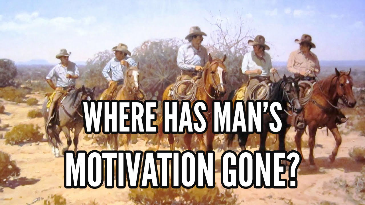 what motivates a man