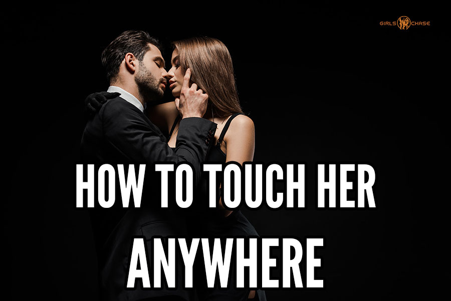 touch any part of girl