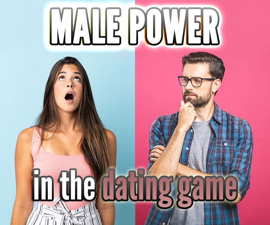 power in the dating game