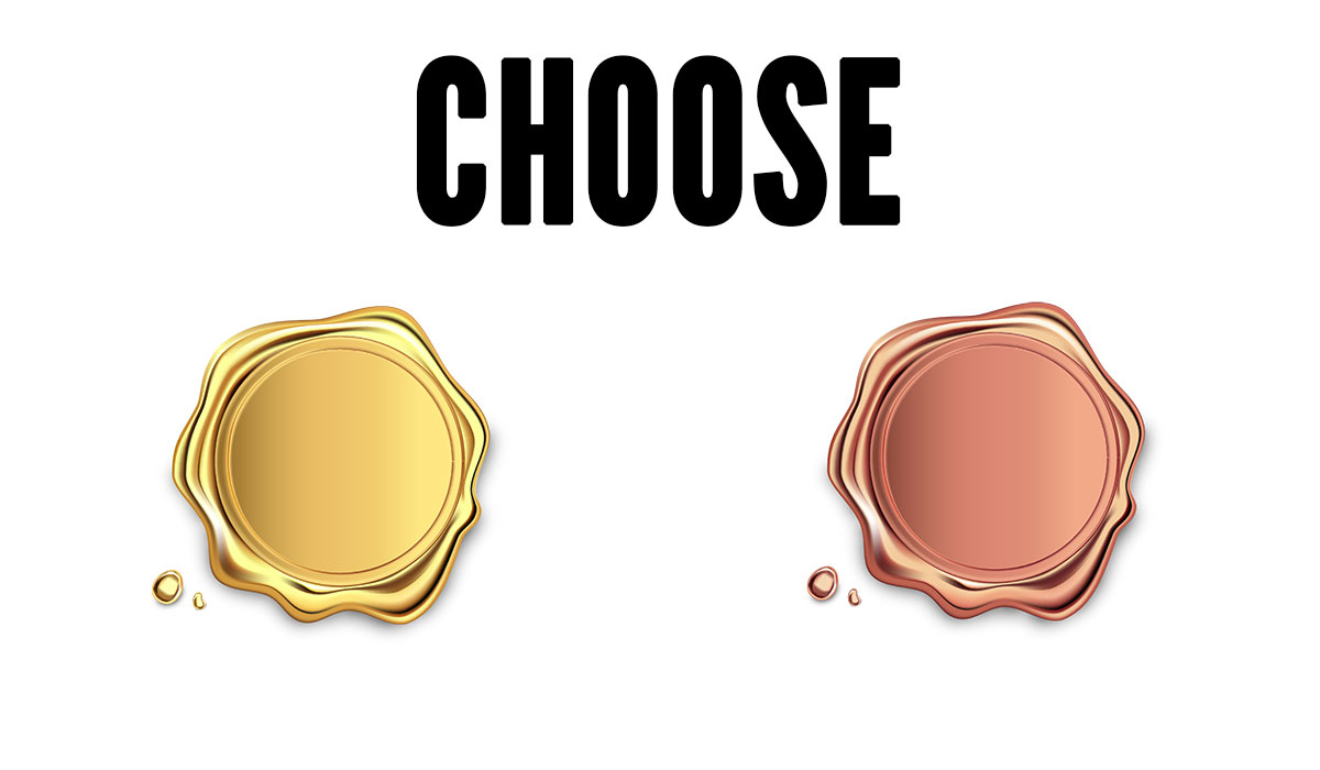 gold choices vs. bronze choices