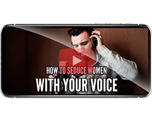 seduce women with your voice