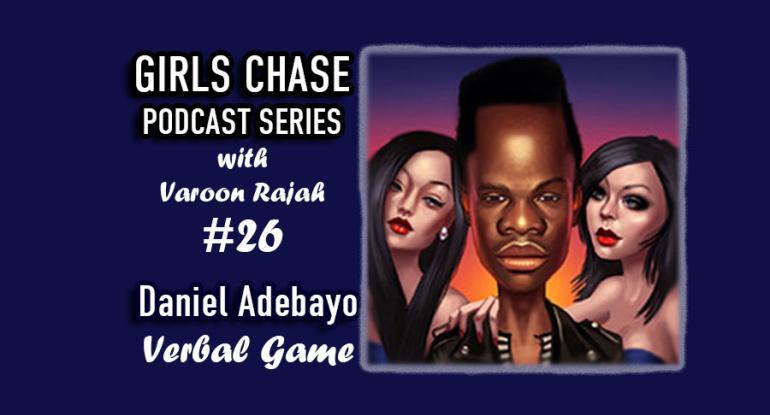Daniel Adebayo Verbal Game Seduction